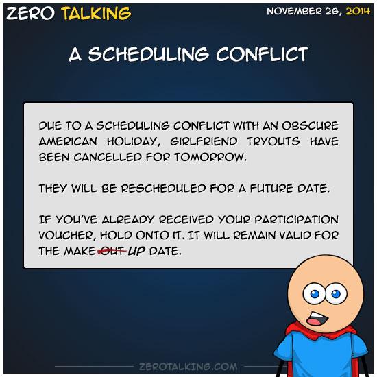 a-scheduling-conflict-zero-dean