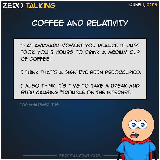 coffee-and-relativity-zero-dean