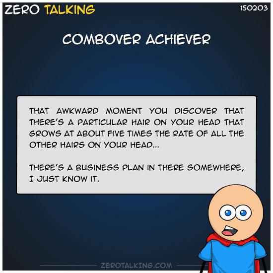 combover-achiever-zero-dean