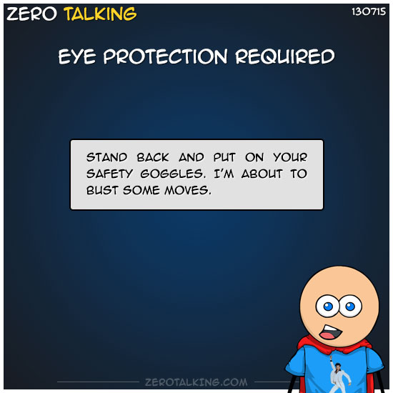 eye-protection-required-zero-dean