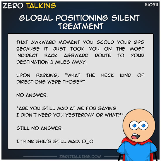 global-positioning-silent-treatment-zero-dean
