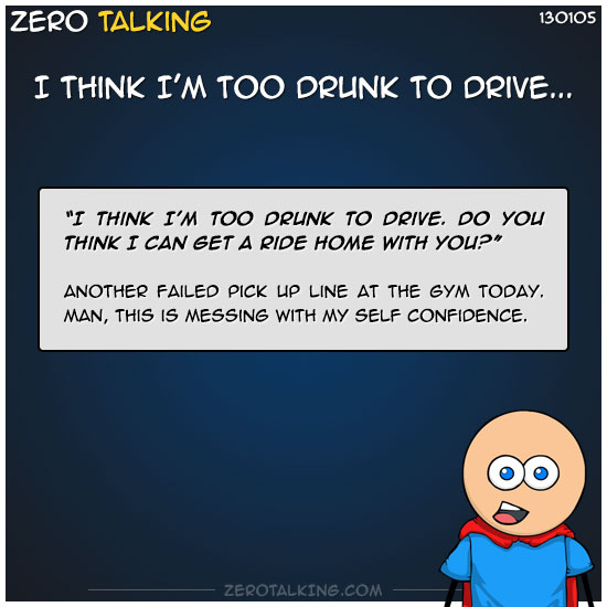 i-think-im-too-drunk-to-drive-zero-dean