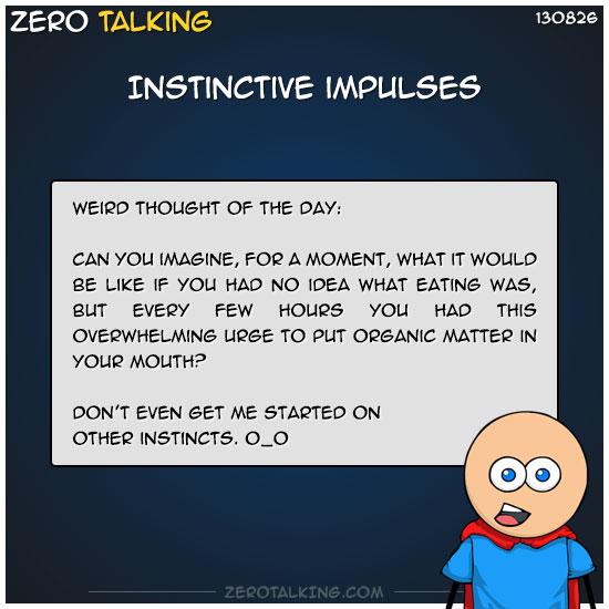 instinctive-impulses-zero-dean