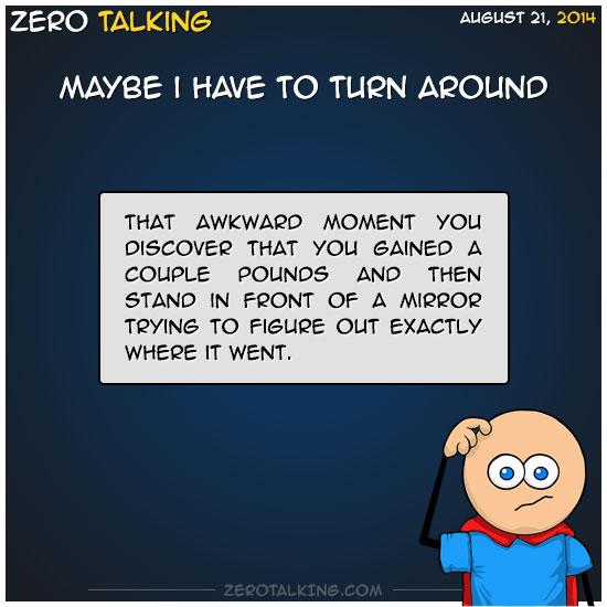 maybe-i-have-to-turn-around-zero-dean