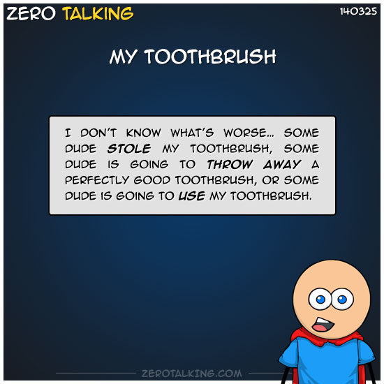 my-toothbrush-zero-dean