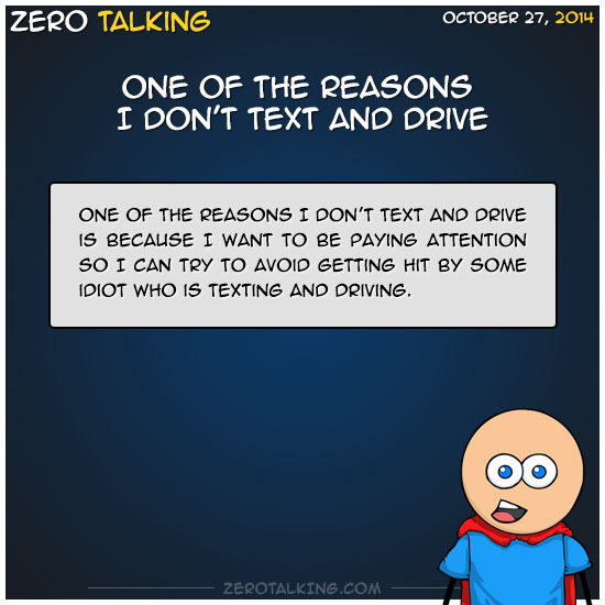 one-of-the-reasons-i-dont-text-and-drive-zero-dean