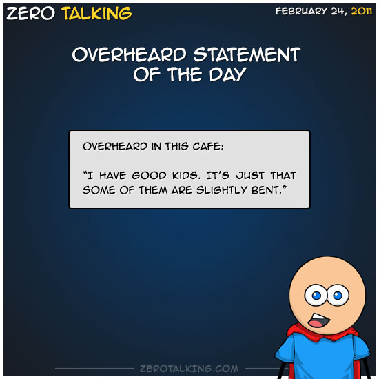 overheard-statement-of-the-day-zero-dean