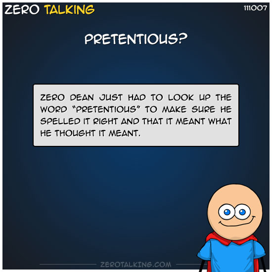 pretentious-zero-dean