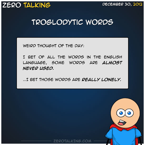 troglodytic-words-zero-dean