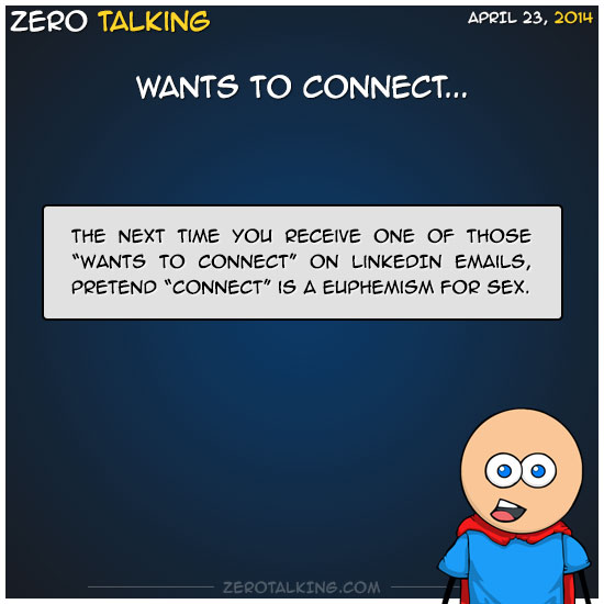 wants-to-connect-zero-dean