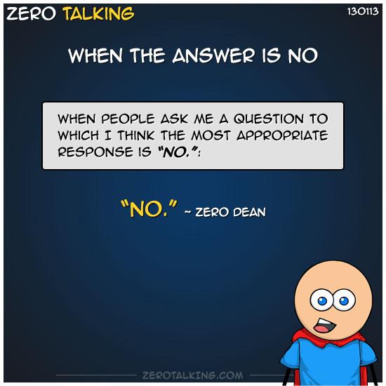 when-the-answer-is-no-zero-dean
