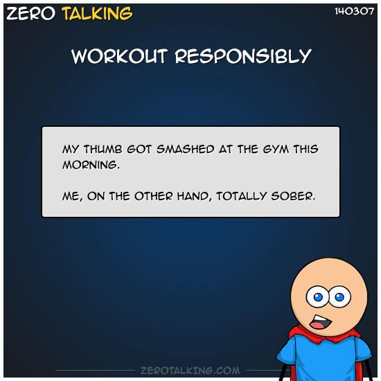 workout-responsibly-zero-dean