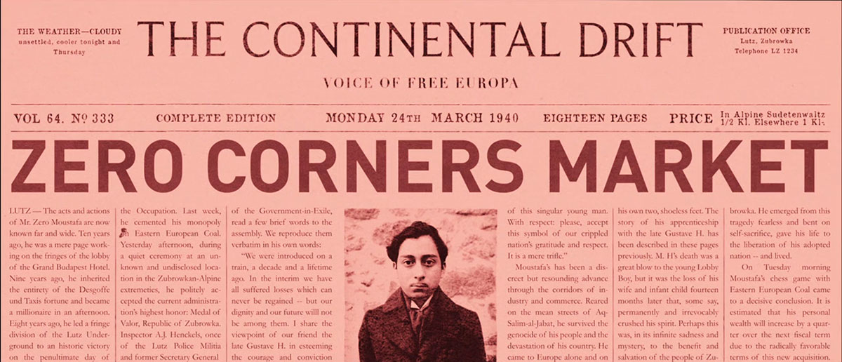zero-corners-market-newspaper-grand-budapest-hotel-zero-dean